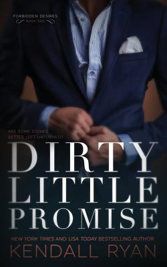 Dirty Little Promise (Forbidden Desires) (Volume 2)