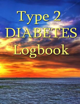 Type 2 Diabetes Logbook: Big Print Blood Glucose and Insulin Record Book