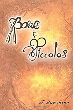 Bows and Piccolos