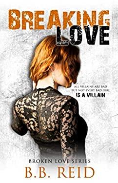 Breaking Love (Broken Love) (Volume 4)