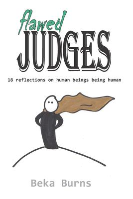 Flawed Judges: 18 reflections on human beings being human