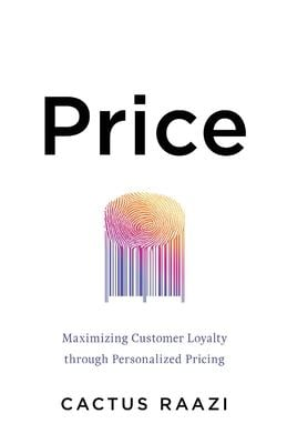 Price: Maximizing Customer Loyalty through Personalized Pricing