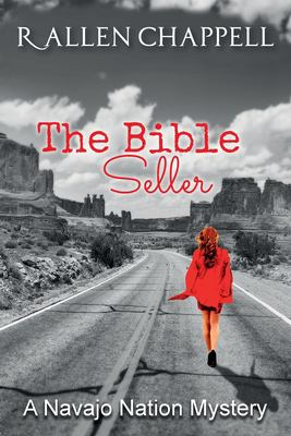 The Bible Seller: A Navajo Nation Mystery (Navajo Nation Mystery Series) (Volume 7)