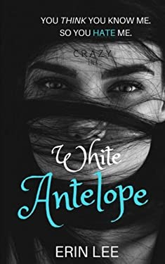 White Antelope: A Muslim-American Woman's Journey to Healing