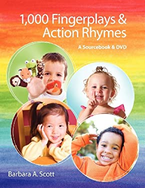 1,000 Fingerplays & Action Rhymes: A Sourcebook & DVD 9781555706951
