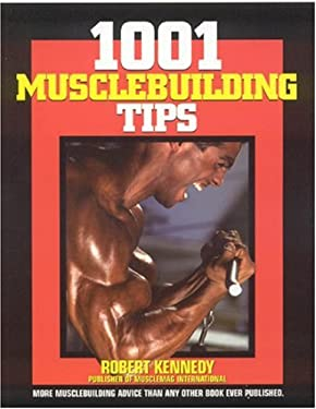 1001 Musclebuilding Tips