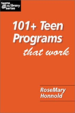 101+ Teen Programs That Work 9781555704537