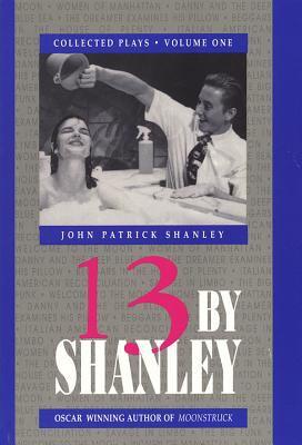 13 by Shanley: Thirteen Plays 9781557830999