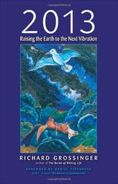 2013: Raising the Earth to the Next Vibration 6880131