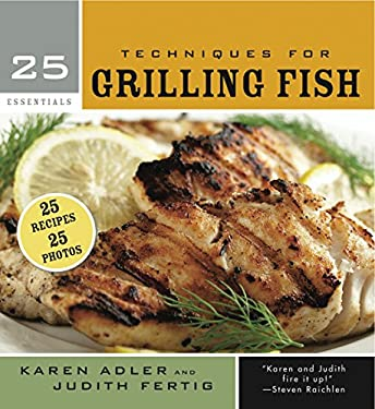 Techniques for Grilling Fish 9781558326699