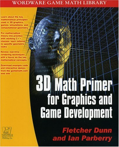 3D Math Primer for Graphics and Game Development 9781556229114