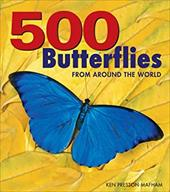 500 Butterflies: Butterflies from Around the World 6852834