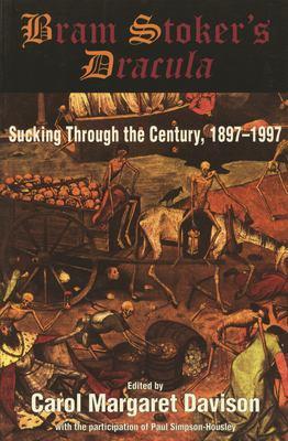 Bram Stoker's Dracula: Sucking Through the Century, 1897-1997 9781550022797