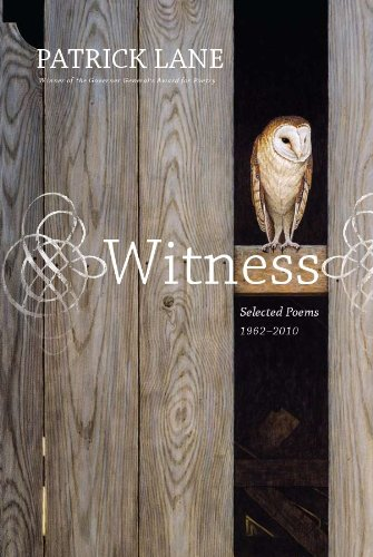 Witness: Selected Poems 1962-2010 9781550175080