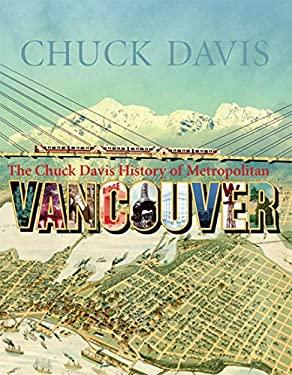 The Chuck Davis History of Metropolitan Vancouver 9781550175332