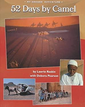 52 Days by Camel: My Sahara Adventure 9781550375183
