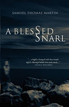 A Blessed Snarl 9781550813814