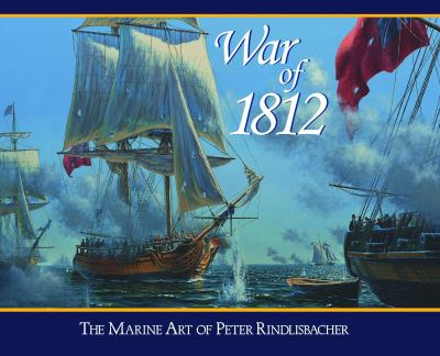 War of 1812: Sea Battles on the Great Lakes 9781550823646