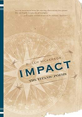 Impact: The Titanic Poems 9781551524429