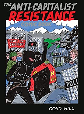 The Anti-Capitalist Resistance Comic Book 9781551524443