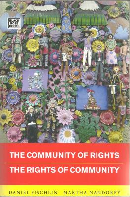 Community of Rights - Rights of Community 9781551643687