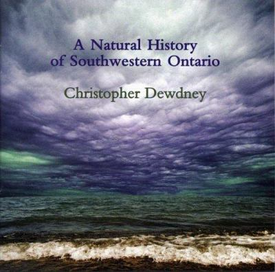 A Natural History of Southwestern Ontario 9781552451472