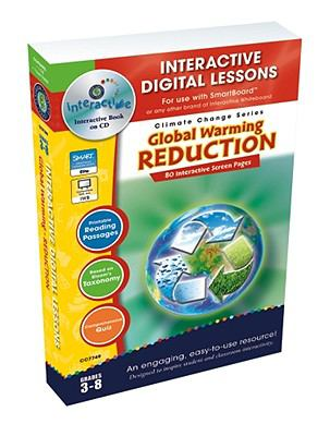Global Warming Reduction - Iwb Digital Lesson Plans 9781553194965