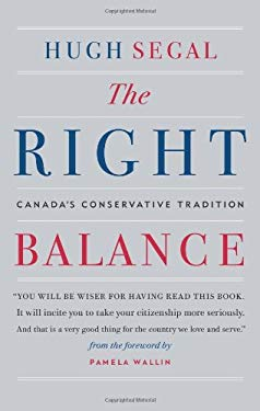 The Right Balance: Canada's Conservative Tradition 9781553655497
