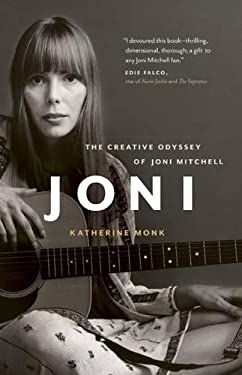 Joni: The Creative Odyssey of Joni Mitchell 9781553658375