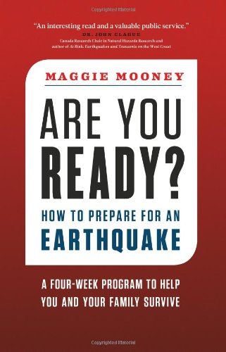 Are You Ready?: How to Prepare for an Earthquake 9781553658504