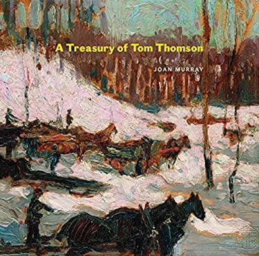 A Treasury of Tom Thomson 9781553658863