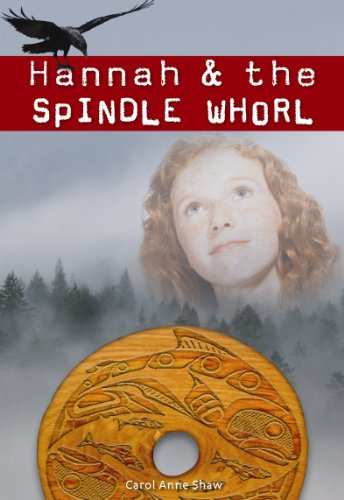 Hannah & the Spindle Whorl 9781553801030
