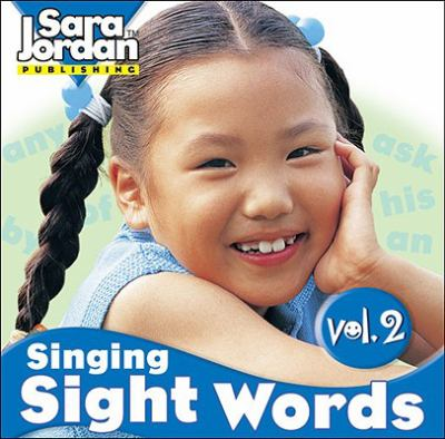 Singing Sight Words, Volume 2 9781553860907