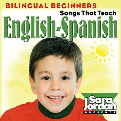 Bilingual Beginners English-Spanish: Songs That Teach 9781553861133