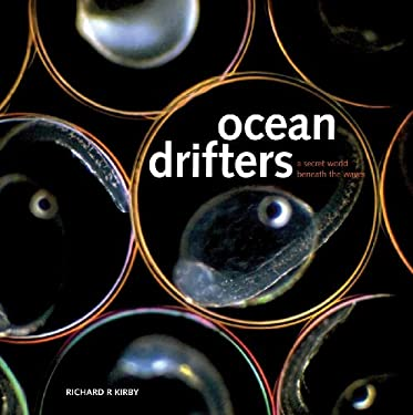 Ocean Drifters: A Secret World Beneath the Waves 9781554079827