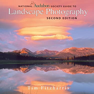 National Audubon Society Guide to Landscape Photography 9781554079933