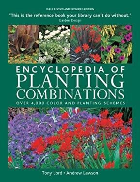 Encyclopedia of Planting Combinations 9781554079971