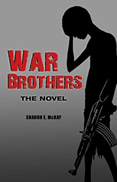 War Brothers : The Novel