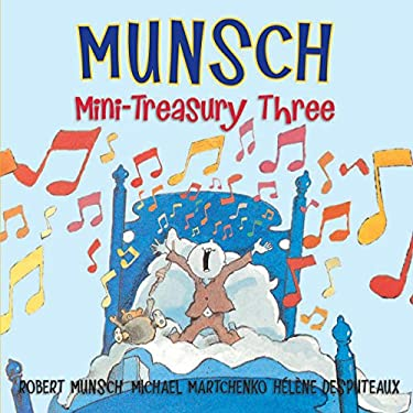 Munsch Mini-Treasury Three (Munsch for Kids)