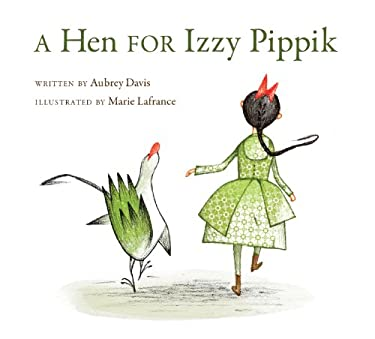 A Hen for Izzy Pippik