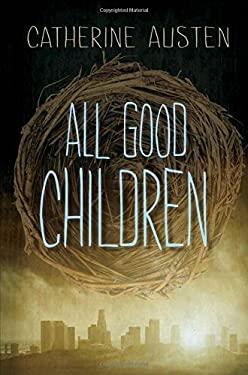 All Good Children 9781554698240