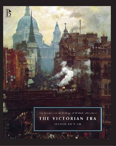 The Broadview Anthology of British Literature, Second Edition: Volume 5: The Victorian Era 9781554810734