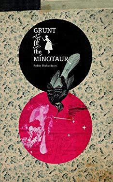 Grunt of the Minotaur 9781554830312