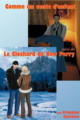 Comme Un Conte D'Enfant Et Le Clochard de New Perry 9781554839339
