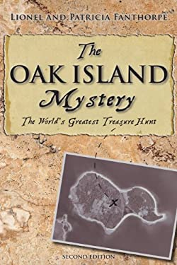 Oak Island Mystery: World's Greatest Treasure Hunt 9781554889945