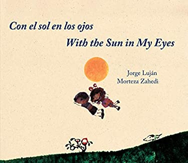 Con el Sol en los Ojos/With The Sun In My Eyes 9781554981588