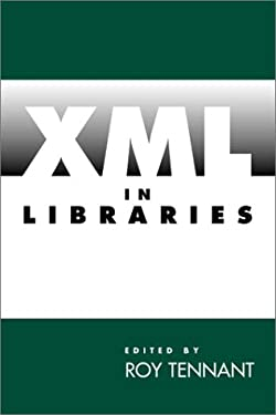 XML in Libraries 9781555704438