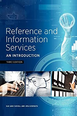 Reference and Information Services: An Introduction, Third Edition 9781555708597