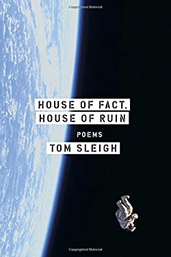House of Fact, House of Ruin: Poems