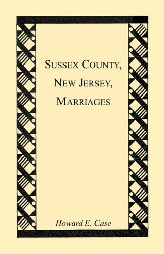 Sussex County, New Jersey, Marriages 9781556137020